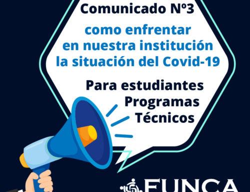 Comunicado Nº 3 Como enfrentar en nuestra institución la situación del Covid-19 para estudiantes programas técnicos laborales